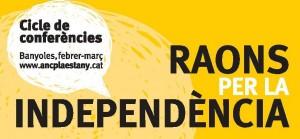 Cicle de conferències 'Raons per la independència'